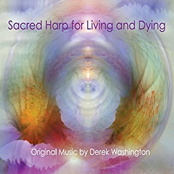 Sacred Harp for Living and Dying