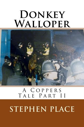 Book: Donkey Walloper - A Coppers Tale Part II by Stephen Place