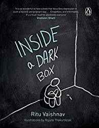 Inside a Dark Box paints a picture of what depression looks and feels like. By using the analogy of a Dark Box, the book portrays the mental landscape of a person who is undergoing depression.
