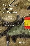 La carrera militar en España