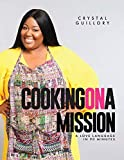 Cooking on a Mission