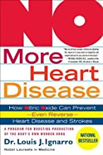 NO More Heart Disease: How Nitric Oxide Can Prevent--Even Reverse--Heart Disease and Strokes (English Edition)