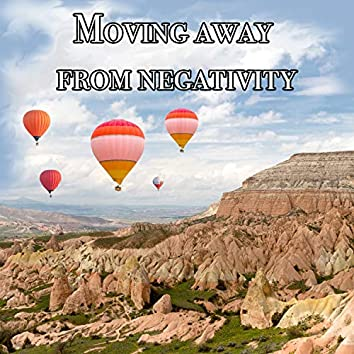 Moving Away From Negativity