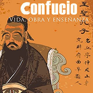 Confucio: Vida, Obra y Enseñanza [Confucius: Life, Work and Teachings]                   By:                                                                                                                                 Online Studio Productions                               Narrated by:                                                                                                                                 uncredited                      Length: 32 mins     10 ratings     Overall 3.9
