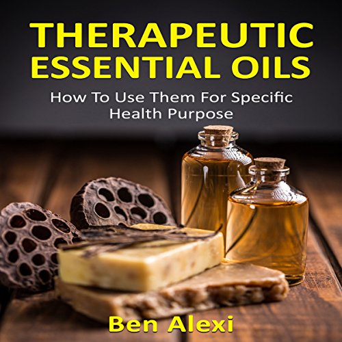 Therapeutic Essential Oils audiobook cover art