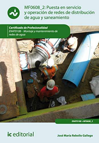 Puesta en servicio y operación de redes de distribución de agua y saneamiento. ENAT0108
