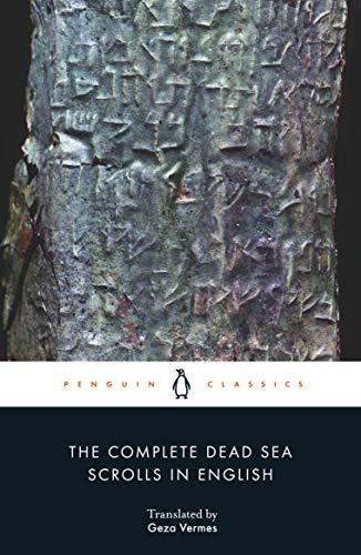 The Complete Dead Sea Scrolls in English (7th Edition): Seventh Edition (Penguin Classics)