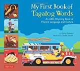 My First Book of Tagalog Words: An ABC Rhyming Book of Filipino Language and Culture (My First Book Of...-miscellaneous/English)