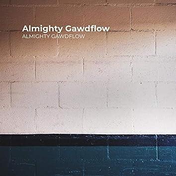 Almighty Gawdflow