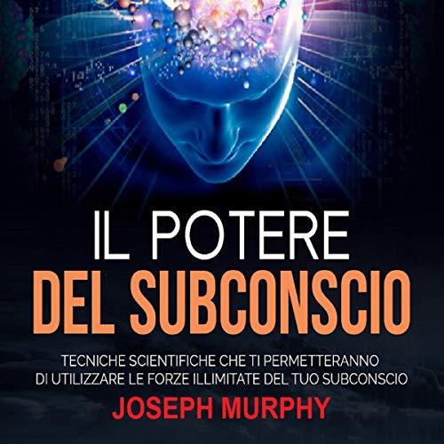 Il Potere del Subconscio  By  cover art
