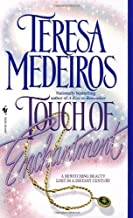 Touch of Enchantment by Teresa Medeiros (1997-07-03)