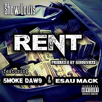 Rent (feat. Esau Mack & 5mokedaw9)