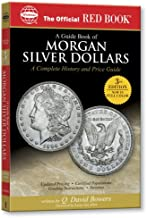 A Guide Book of Morgan Silver Dollars (Official Red Book) (Official Red Books)
