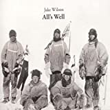 All's Well By Jake Wilson (2012-09-17)