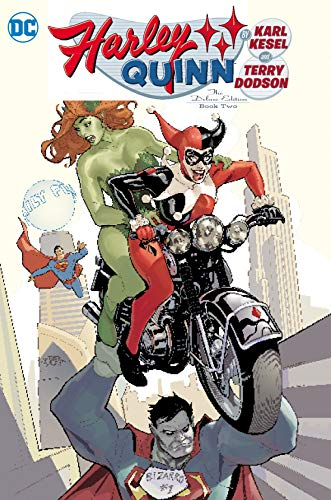 Harley Quinn by Karl Kesel and Terry Dodson: The Deluxe Edition Book 2