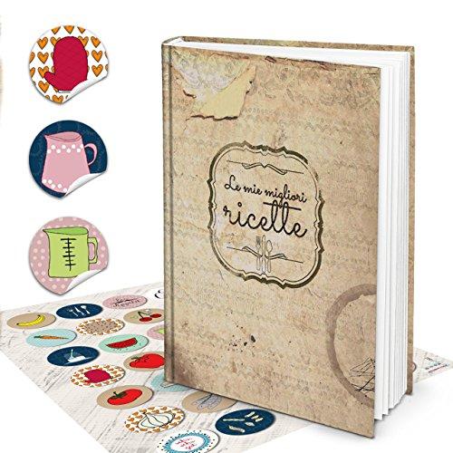 XXL Hardcover Italiaans kookboek om zelf te schrijven, LE MIGLIORI RICETTE + kleurrijke keuken stickers 164 blanco pagina's receptenboek notitieboek - geschenk om zelf te schrijven + register