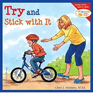 (Try and Stick with it) By Cheri J. Meiners (Author) Hardcover on (Nov , 2004)