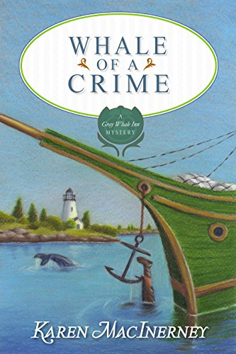 Whale of a Crime (The Gray Whale Inn Mysteries Book 7)