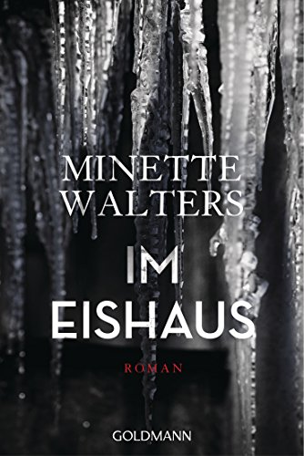 Im Eishaus: Roman