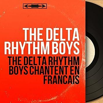 The Delta Rhythm Boys chantent en français (Mono Version)