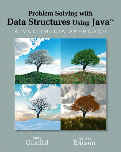 Problem Solving With Data Structures Using Java: A...