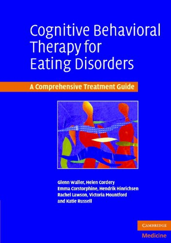 Cognitive Behavioral Therapy for Eating Disorders: A Comprehensive Treatment Guide (English Edition)