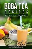 Boba Tea Recipes: Join the Bubble Tea Revolution