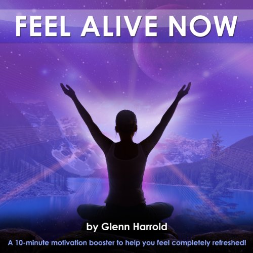 Feel Alive Now audiobook cover art