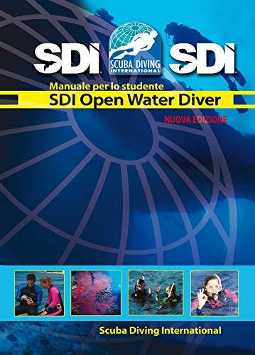 SDI Manuale Open Water Diver - Italiano (Italian Edition)