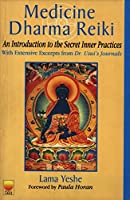 Medicine, Dharma, Reiki: An Introduction to the Secret Inner Practices with Extensive Extracts from Dr. Usuj's Journals 8176210811 Book Cover