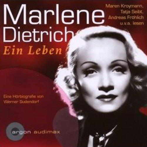 Marlene Dietrich. Eine Hörbiografie audiobook cover art