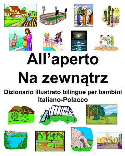 Italiano-Polacco All'aperto/Na zewnątrz Dizionario illustrato bilingue per bambini
