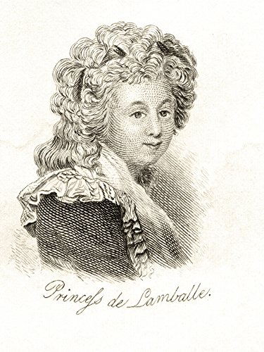Princesse De Lamballe Marie Thr se Louise De Savoie-Carignan 1749 1792 Italian French Courtier And Intimate Companion Of Marie-Antoinette From The Book Crabbs Historical Dictionary Published 1825 Post