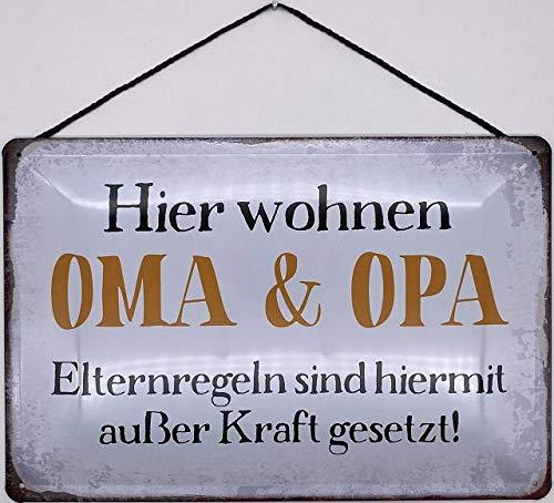 Blechschild mit Kordel 30 x 20 cm Spruch: Hier wohnen OMA & Opa Elternregeln sind hiermit außer Kraft gesetzt ! - Blechemma