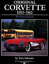 Original Corvette, 1953-62: A Restorer's Guide (Original S.)