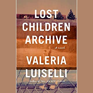 Lost Children Archive audiobook cover art