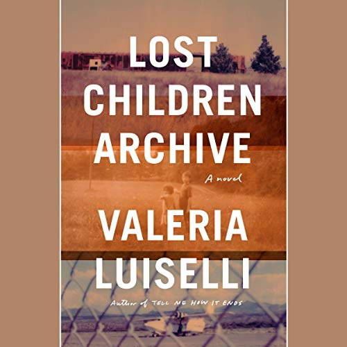 Lost Children Archive  By  cover art