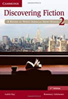 Discovering Fiction Level 2 Student's Book: A Reader of North American Short Stories