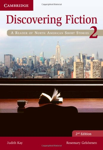 Discovering Fiction Level 2 Student's Book: A Reader of North American...