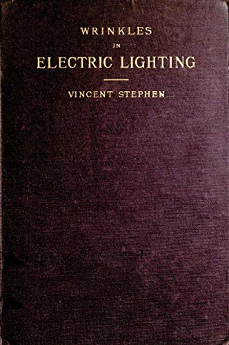 The Abridged Version of 'Wrinkles in Electric Lighting' (English Edition)