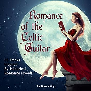 Romance of the Celtic Guitar & Harp (29 Tracks Inspired by Celtic Romance & Adventure)