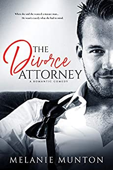 The Divorce Attorney by [Melanie Munton]