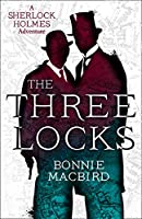 The Three Locks (A Sherlock Holmes Adventure)