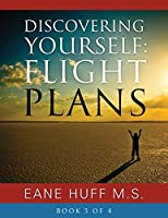 Discovering Yourself: FLIGHT PLANS - Book 3