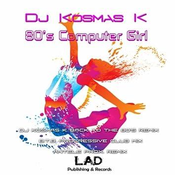 80's Computer Girl Remixes