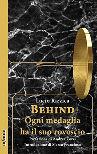 Behind: Ogni medaglia ha il suo rovescio (Iride) (Italian Edition)