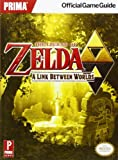 The Legend of Zelda - A Link Between Worlds: Prima Official Game Guide - Prima Games - 22/11/2013