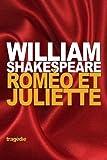Roméo et Juliette - CreateSpace Independent Publishing Platform - 04/01/2016