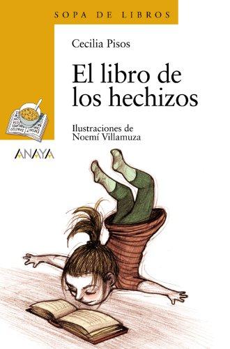 El libro de los hechizos (LITERATURA INFANTIL - Sopa de Libros)