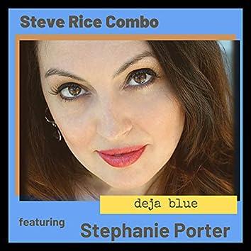 Deja Blue (feat. Stephanie Porter)